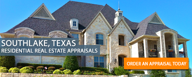 Southlake Texas Real Estate Appraisers