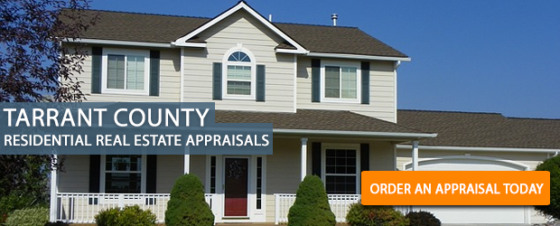 Tarrant County Residential Real Estate Appraisals