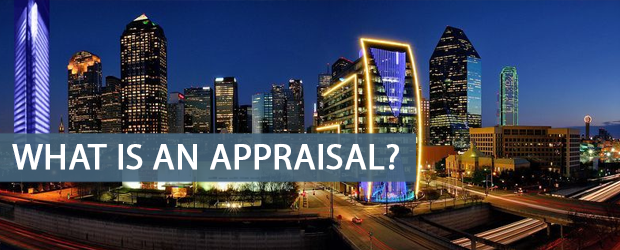 What is an Appraisal? Dallas County Appraisals